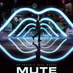 Crítica: «Mute» de Duncan Jones