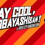 Análisis – Stay Cool, Kobayashi-San!: A River City Ransom Story