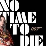 Billie Eilish estrena No Time To Die, tema central de la nueva película de James Bond