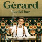 Gérard estrena el videoclip de La del bar con cameos de Dave, Miki, Capde y Laura Andres