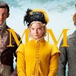Emma es la popular comedia de Jane Austen sobre encontrar un amor a tu medida