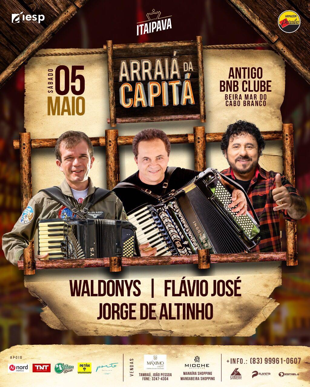 Arraiá da Capitá é neste sábado dia 5 e reúne Flávio José, Jorge de Altinho e Waldonys