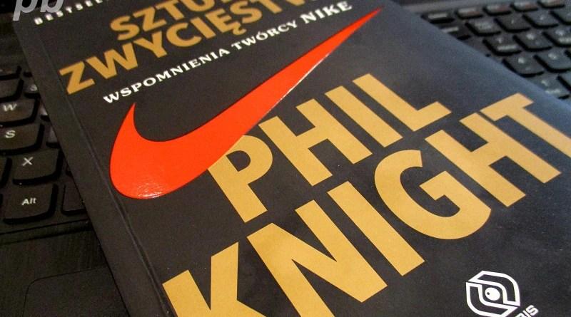 Sztuka Zwycięstwa - Phil Knight