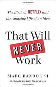 Marc Randolph, That Will Never Work