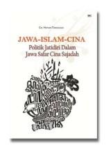 Jawa-Islam_Cina | Politik Jatidiri Dalam Jawa Safar Cina Sajadah - Jenis: Non Fiksi - Penerbit: Wedatama Widya Sastra