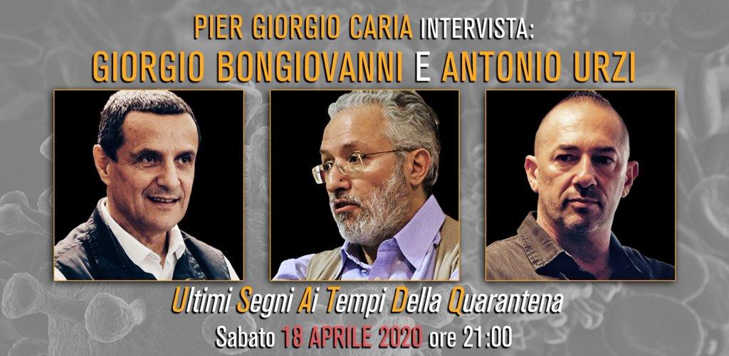 Pier Giorgio Caria intervista G Bongiovanni e A Urzi ultimi segni ai tempi della quarantena