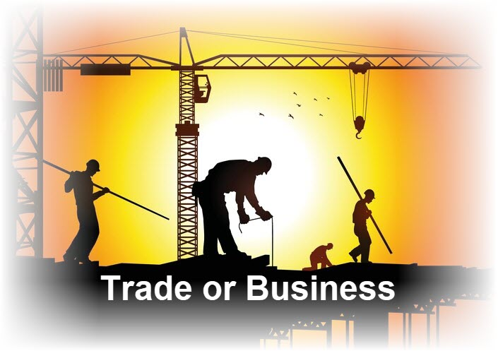 Trade or Business Defined