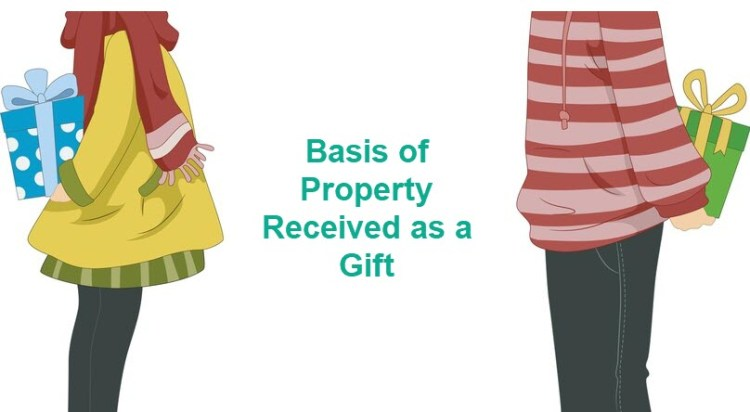Basis of Property Received as a Gift