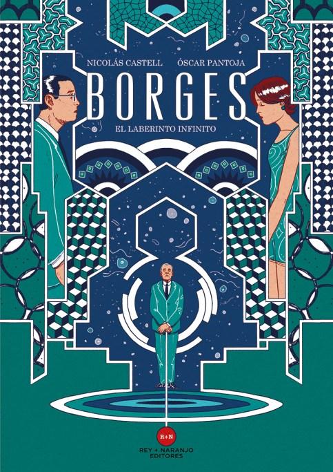 """Portada de """"Borges. El laberinto infinito"""" de Óscar Pantoja, con ilustracines de Nicolás Castell (Rey+Naranjo Editores)"""