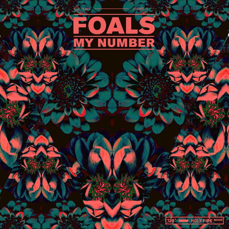 Foals - My Number