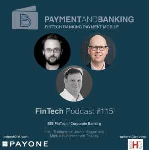FinTech Podcast #115 B2B FinTech/ Corporate Banking