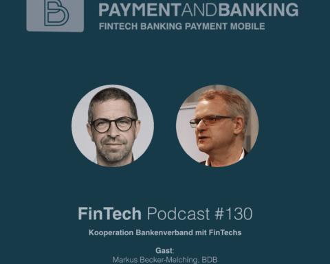 Fintech Podcast #130 - Kooperation Bankenverband und FinTechs