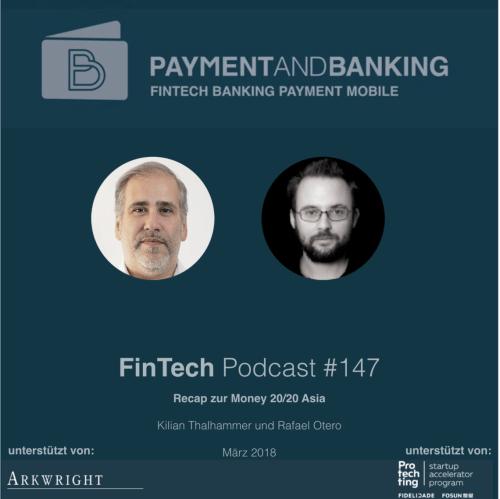 FinTech Podcast #147 - Recap Money20/20 Asia