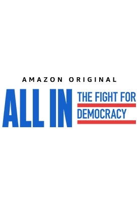 All In: The Fight For Democracy Screening