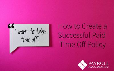 How to Create a Successful Paid Time Off Policy