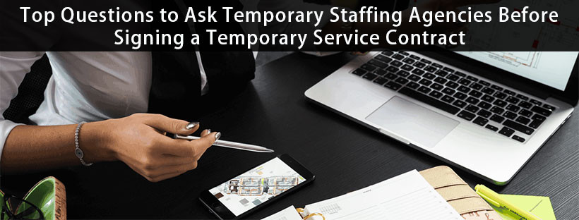 Read more about the article Top Questions to Ask Temporary Staffing Agencies Before Signing a Temporary Service Contract