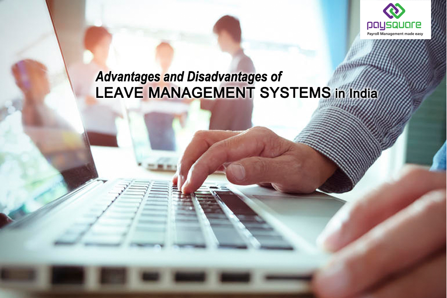 Advantages-and-Disadvantages-of-leave-management-systems-in-India