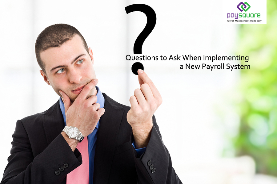 Questions-to-Ask-When-Implementing-a-New-Payroll-System