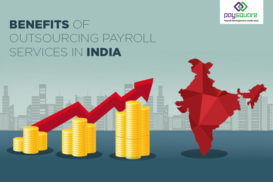 Read more about the article Benefits and Advantages of outsourcing payroll services in India