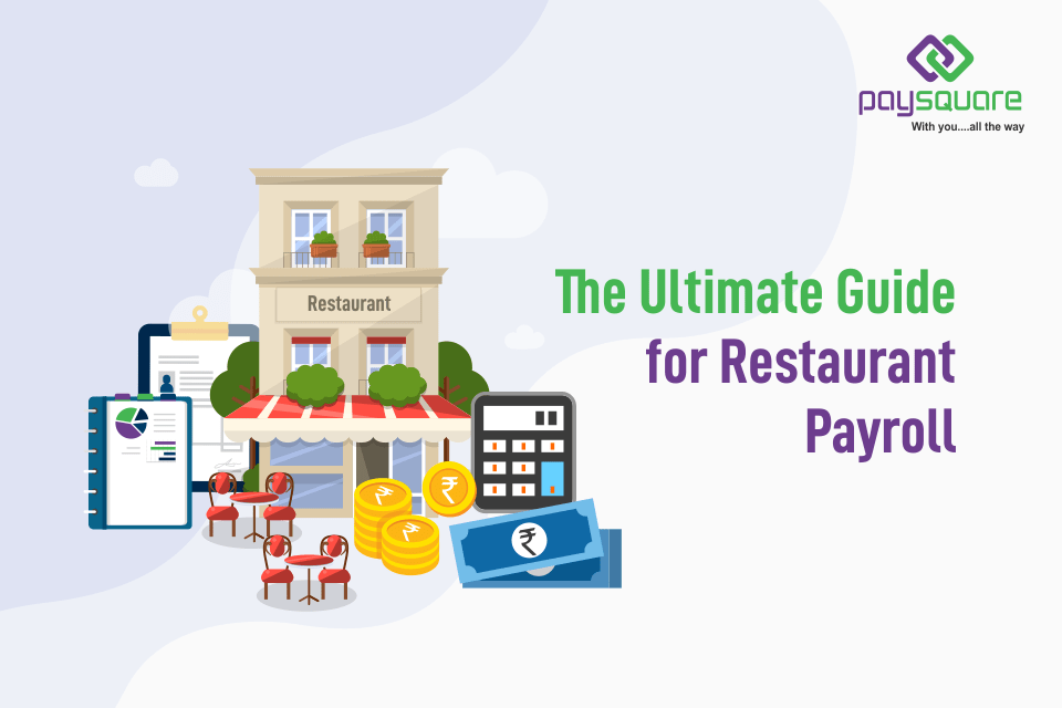 Read more about the article The Ultimate Guide for Restaurant Payroll