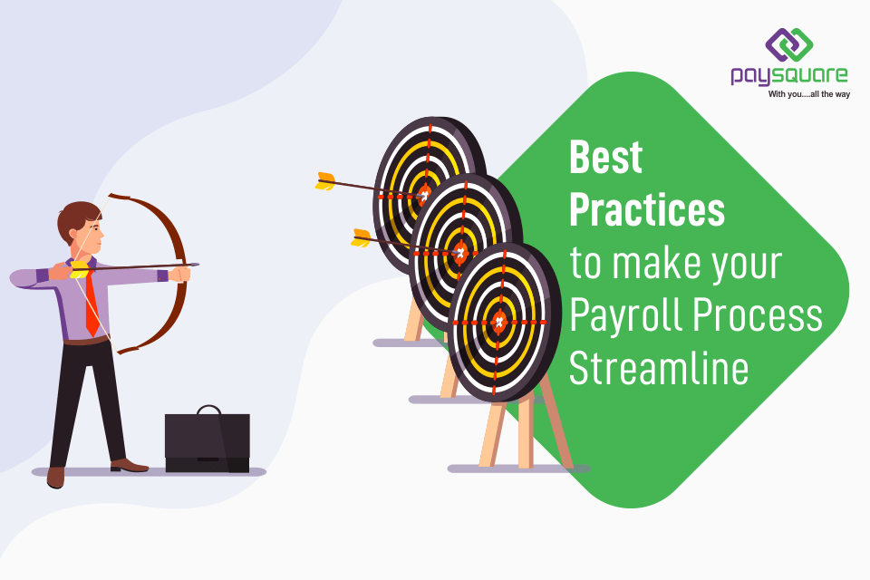 Read more about the article Best Practices To Make Your Payroll Process Streamline