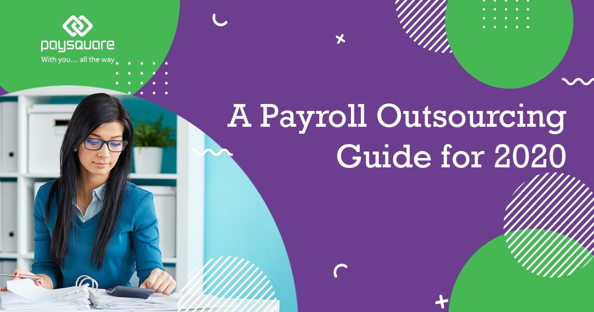 Payroll Outsourcing Guide for 2020