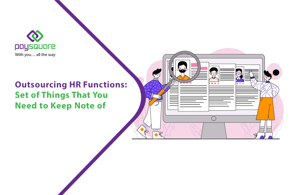 Read more about the article Outsourcing HR Functions: Set of Things That You Need to Keep Note of