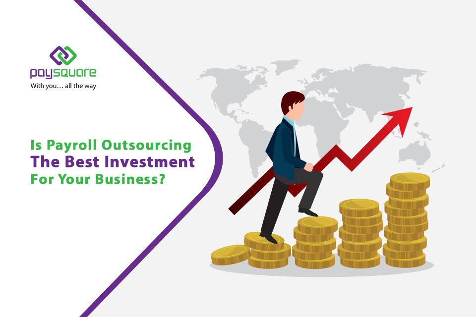 is payroll outsourcing the best investment for your business