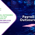 Is payroll outsource services vital components of Modern employee pay management