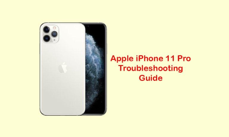 Руководство по устранению неполадок Apple iPhone 11 Pro