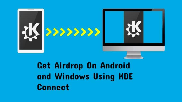 Получите Airdrop на Android и Windows с помощью KDE Connect