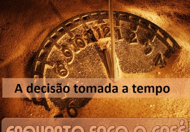 ENQUANTO FAÇO O CAFÉ: Tomada de decisão a tempo