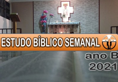 ESTUDO BÍBLICO NA 30ª SEMANA COMUM ANO B 2021