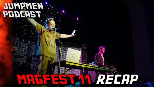 ep 125: MAGFest Recap