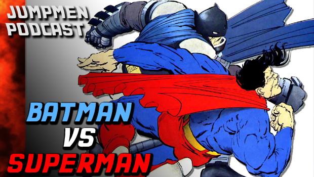 ep 127: Batman VS Superman