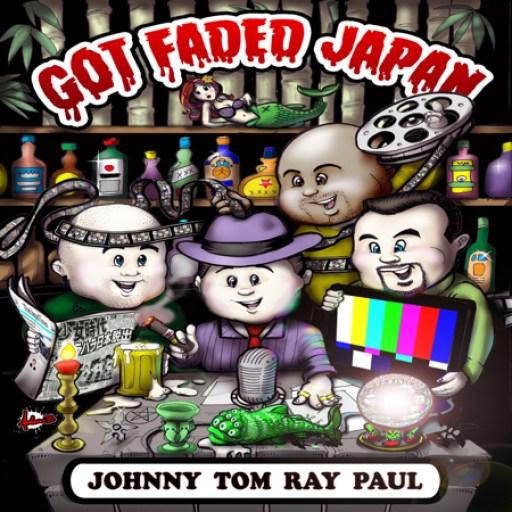 Got Faded Japan