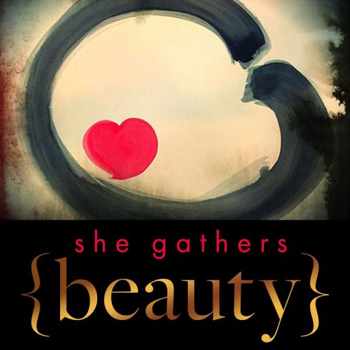 She Gathers Beauty   Living Your Wildly Naked Truth