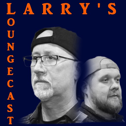 Larry's Loungecast