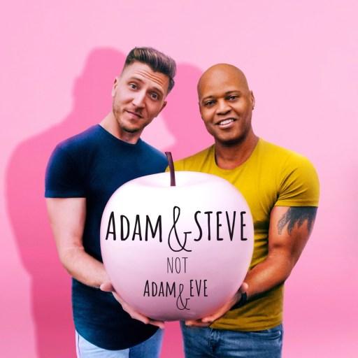 Adam and Steve NOT Adam and Eve