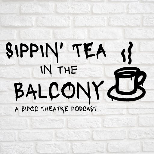 The Sippin' Tea In The Balcony Podcast