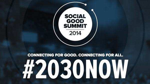 #2030NOW 2014 Social Good Summit