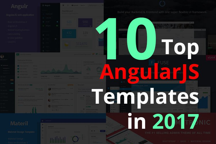10 Top AngularJS Templates in 2017