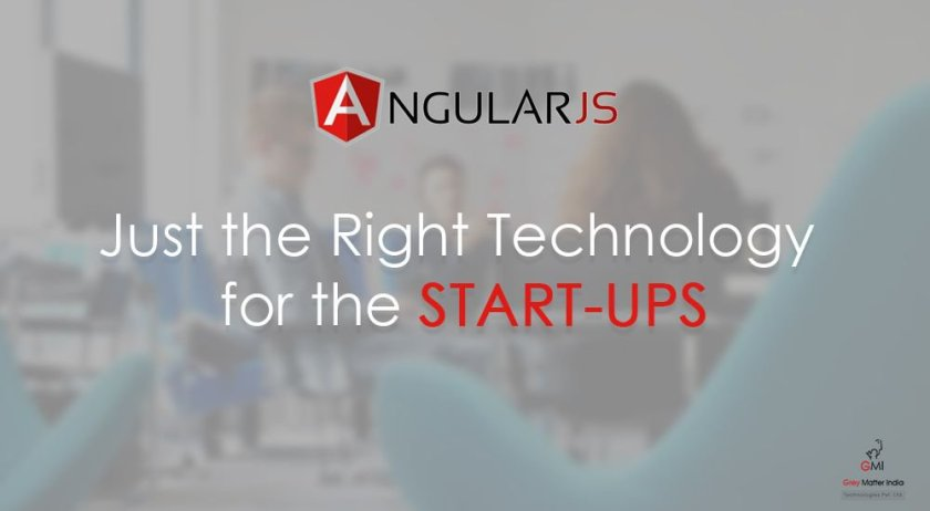 How could Start-Ups be benefited with #Angular.JS?