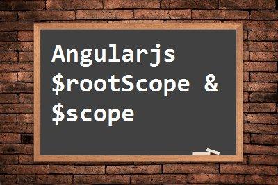Understanding Angularjs scope $rootScope and$scope