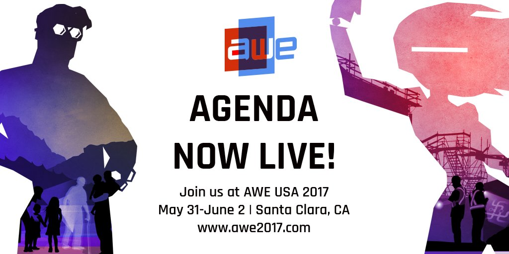 It's live!! Be one of the first to check out the official AWE USA 2017 Agenda!  #AR #AWE2017