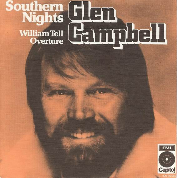 Glen Campbell – Southern Nights Lyrics