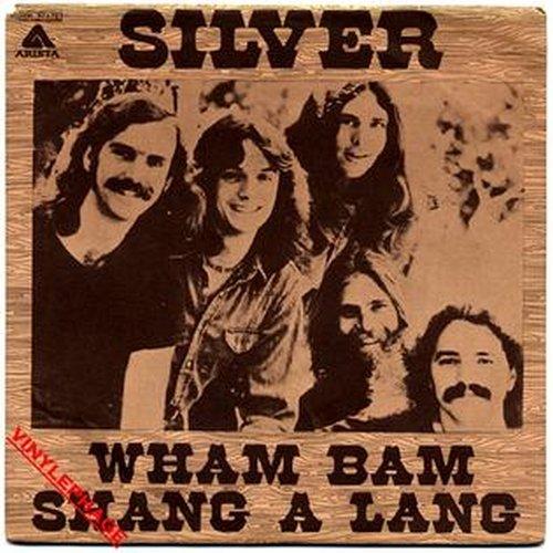 Silver Wham Bam Shang-A-Lang Lyrics