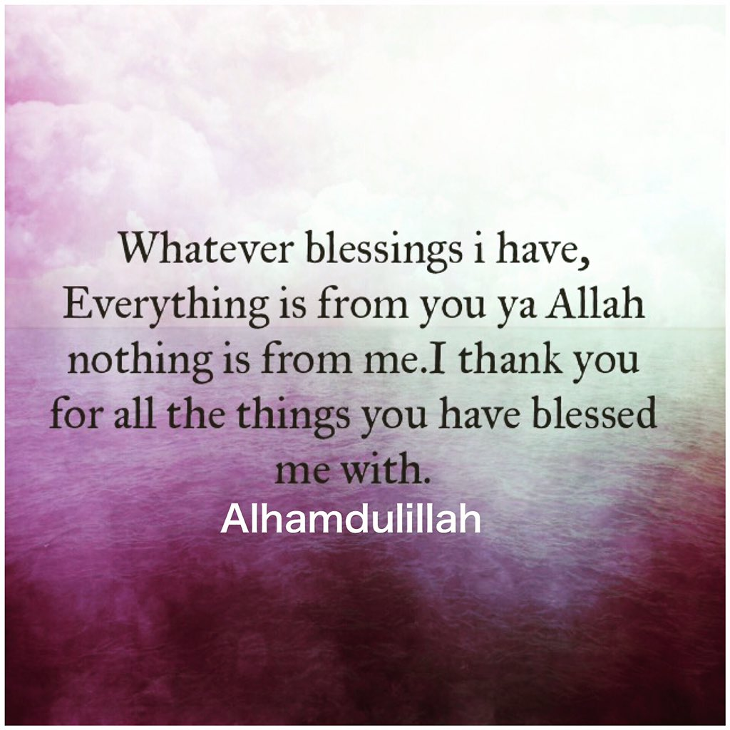 Thank you allah, for private thoughts, shared with only you, unheard. Islamic Quotes Thank You Allah