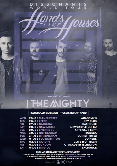 I the Mighty / Hands Like Houses UK shows