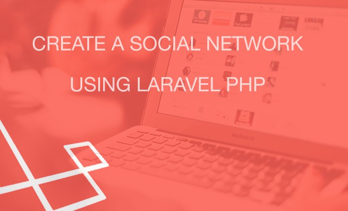 Learn how to create a Social Network with Laravel    #laravel #php #angularjs #jquery #vuejs